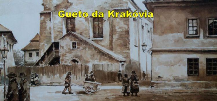 Gueto da Krakóvia – cultura da intolerância